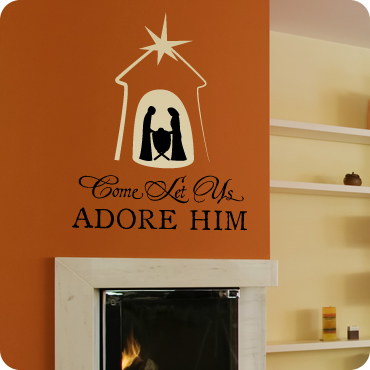 Come Let Us Adore Him (Nativity Scene)