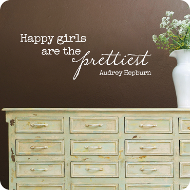 Happy Girls Are The Prettiest Wall Decal Amp Quote By Audrey