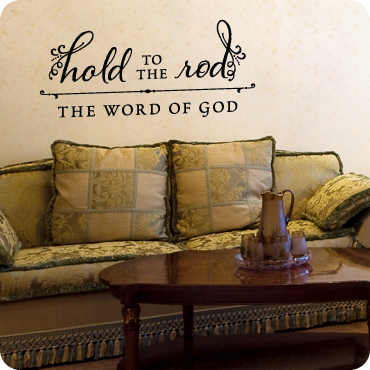 Hold To The Rod, The Word of God