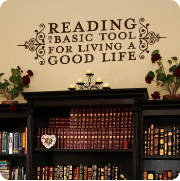 Reading is a Tool For a Good Life (Side Brackets)