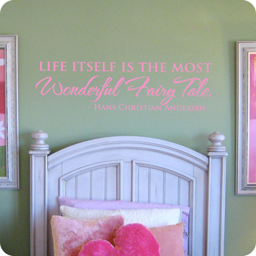 Life is a Wonderful Fairy Tale