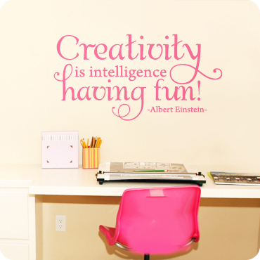 Creativity is Intelligence Having Fun (Whimsical)