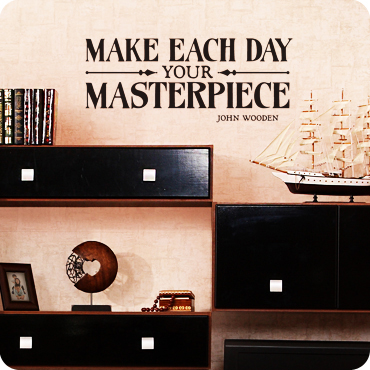 Make Each Day Your Masterpiece (Block Version)