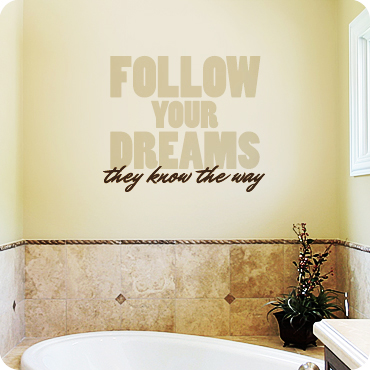 Follow Your Dreams (Bold Version)