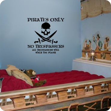 Pirates Only - No Trespassing