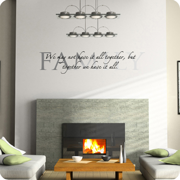 Together we have it all wall quote family wall decals for Living room quote stickers