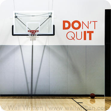 DO IT (DON'T QUIT)
