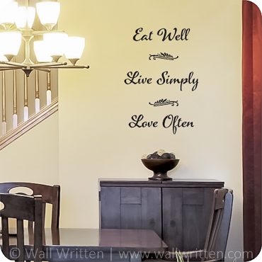 Eat Well, Live Simply, Love Often (Centered)