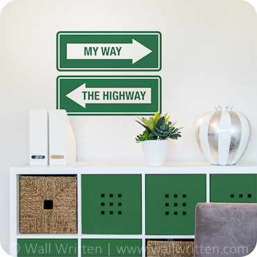 My Way or the Highway (Street Sign Version)
