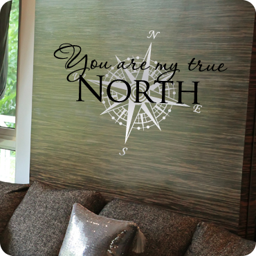 You Are My True North Wall Quote Wall Decal Easy Removal