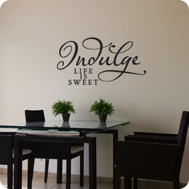 Indulge - Life is sweet