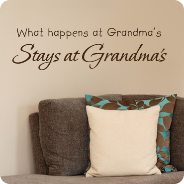 What Happens at Grandma's, Stays at Grandma's