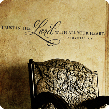 Trust In The Lord   Proverbs 3:5 (Brush Drawn)