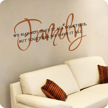 Together we have it all wall quote easy removal wall decal for Living room quote stickers
