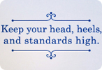 High Head, Heels, and Standards (Bordered Version)
