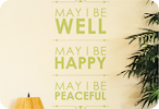 May I Be Well, Happy, Peaceful