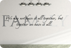 Together We Have It All (Script)