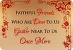 Faithful Friends Who Are Dear To Us