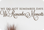 We Remember Moments (Without Embellishment)