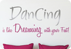 Dancing is like Dreaming with your Feet!