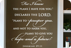 For I Know The Plans I Have For You - Jeremiah 29:11